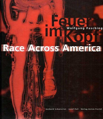 Feuer im Kopf. Race Across America