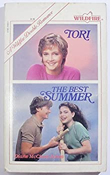 Tori: The Best Summer - Book #27 of the Wildfire