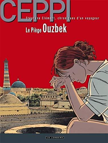 Stéphane Clément - tome 13 - Le Piège ouzbek