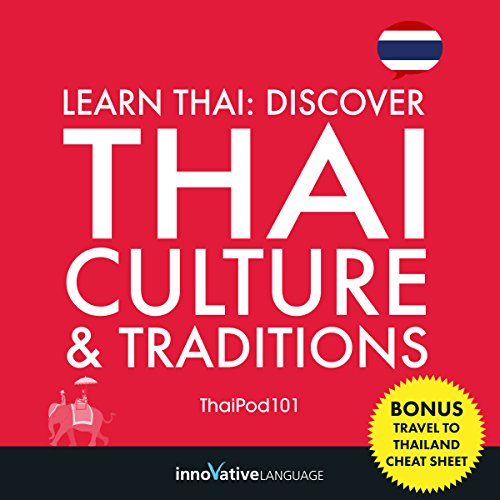 Learn Thai: Discover Thai Culture & Traditions audiobook cover art