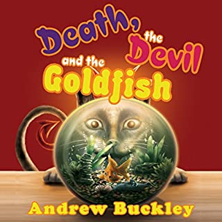 Death, the Devil, and the Goldfish audiobook cover art