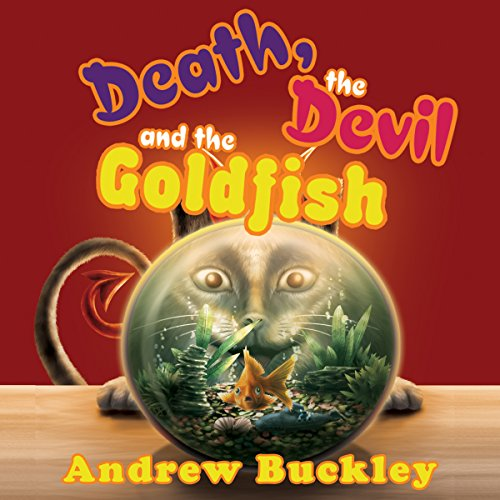 Death, the Devil, and the Goldfish cover art