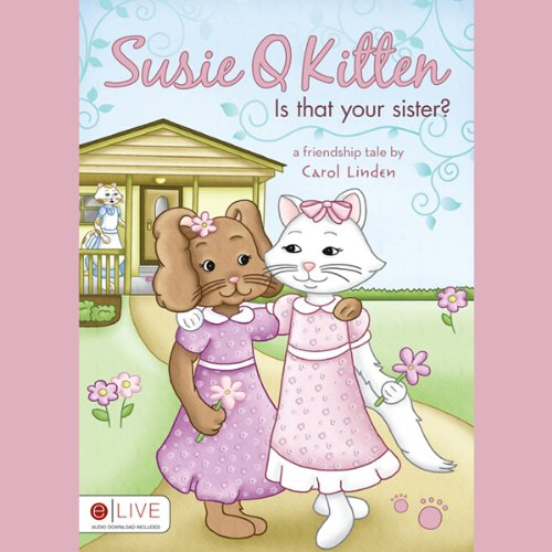 Susie Q Kitten, Is That Your Sister?  Audiolibri