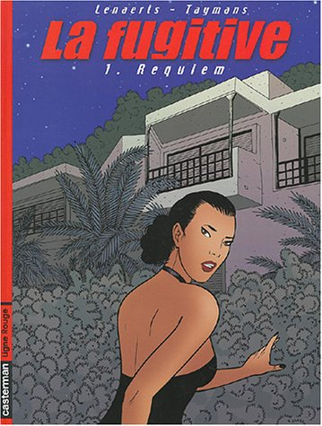 La Fugitive, tome 1 : Requiem