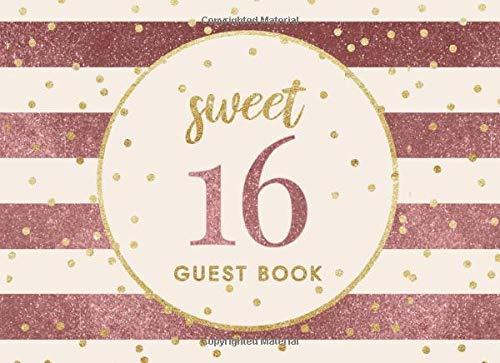 Sweet 16 Guest Book: Rose Gold Glitter Themed Message Book for Sixteenth Birthday Party