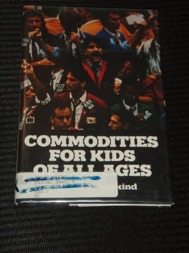 Commodities for Kids of All Ages