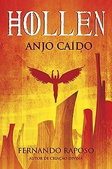 HOLLEN: Anjo Caído (RAPOSOVERSO) por [Fernando Raposo]