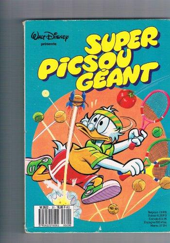 SUPER PICSOU GEANT - N°16 / Remue-menage chez Donald / Des chiens qui rapportent / De cadeau en surprise / Mickey : une sacrée cuisine / Les dessous des inventions etc