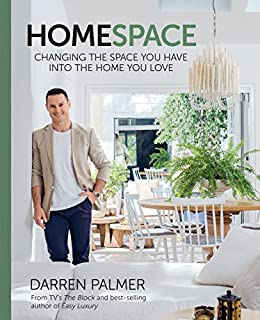 HomeSpace: Changing the space you have into the home you love by [Darren Palmer]