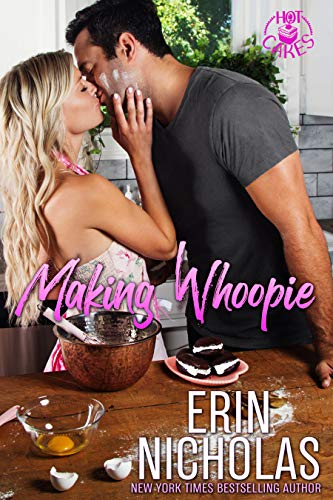 Making Whoopie (Hot Cakes Book 3)
