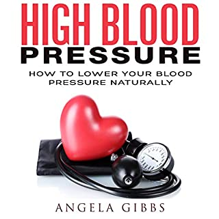 High Blood Pressure: How to Lower Your Blood Pressure Naturally audiobook cover art