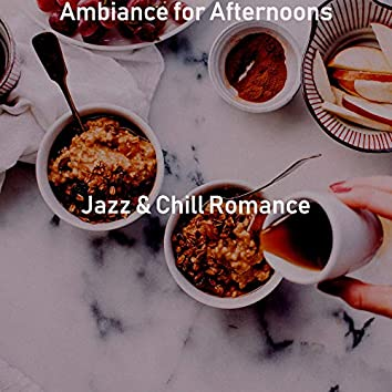 Ambiance for Afternoons