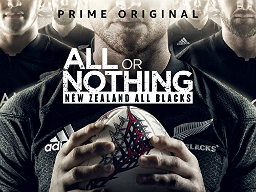 All Or Nothing: New Zealand All Blacks – Season 1