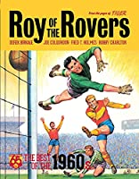 Roy of the Rovers: The Best of the 1960s (Roy of the Rovers (Classics))