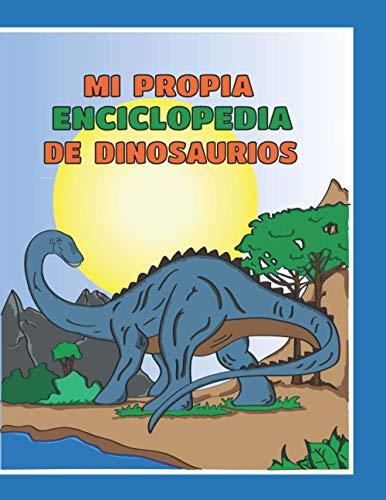 Mi propia enciclopedia de dinosaurios: Diviértete creando tu propio diccionario de dinosaurios para niños. Con capacidad para 30 dinosaurios, regalo ... los dinosaurios, tapa blanda, tamaño 21x28 cm