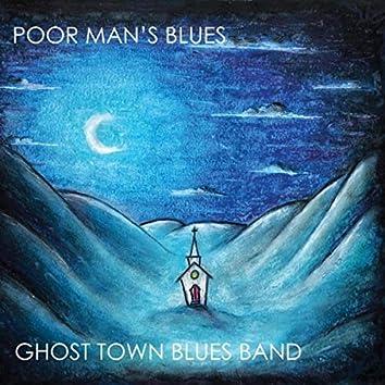 Poor Man's Blues