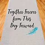 Gifts & Company Together Forever from This Day Forward Wedding Aisle Runner (75 feet Long) Wedding Ceremony Decor