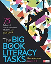 The Big Book of Literacy Tasks, Grades K-8: 75 Balanced Literacy Activities Students Do (Not You!) (Corwin Literacy)