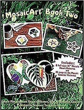MOSAIC ART: BOOK TWO Mosaic Pattern Book: Diamond Tech