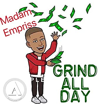Grind All Day