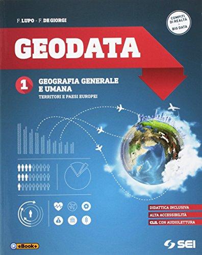 Geodata. Per gli Ist. tecnici e professionali. Ediz. per la scuola. Con e-book. Con espansione online: 1