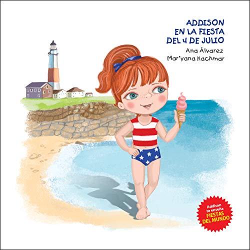 ADDISON EN LA FIESTA DEL 4 DE JULIO: Una colección sobre fiestas alrededor del mundo y moda infantil…