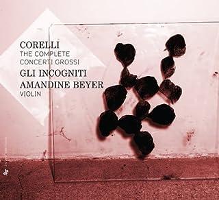 Corelli: The Complete Concerti Grossi by Gli Incogniti (2013-09-30)
