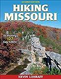 Hiking Missouri (America s Best Day Hiking Series)