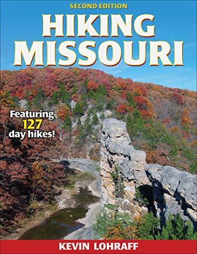 Hiking Missouri (America's Best Day Hiking Series)
