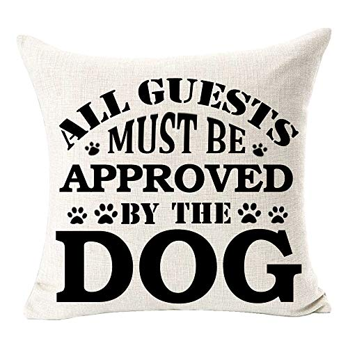 "All Guest Must Be Approved by The Dog Fun Quote Dog Footprint Pattern Best Gift for Dog Cotton Linen Square Throw Pillow Case Decorative Cushion Cover Pillowcase for Bed Coach Sofa 18""x 18"""