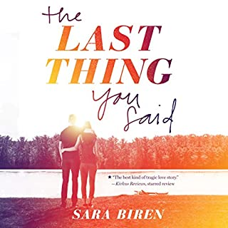 The Last Thing You Said                   Auteur(s):                                                                                                                                 Sara Biren                               Narrateur(s):                                                                                                                                 Julia Knippen                      Durée: 7 h et 49 min     Pas de évaluations     Au global 0,0