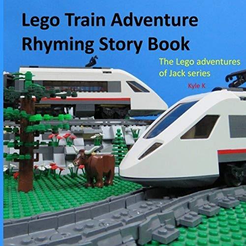Lego train adventure rhyming story book: riding a Lego train: Volume 2 (The Lego adventures of Jack series) [Idioma Inglés]