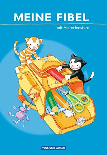 Meine Fibel - Ausgabe 2009: Fibel mit Viererfenstern: Festeinband
