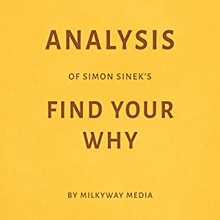Analysis of Simon Sinek's Find Your Why cover art