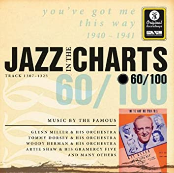 Jazz in the Charts Vol. 60 - You've Got Me This Way
