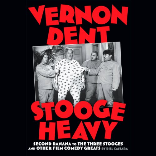 Vernon Dent: Stooge Heavy audiobook cover art