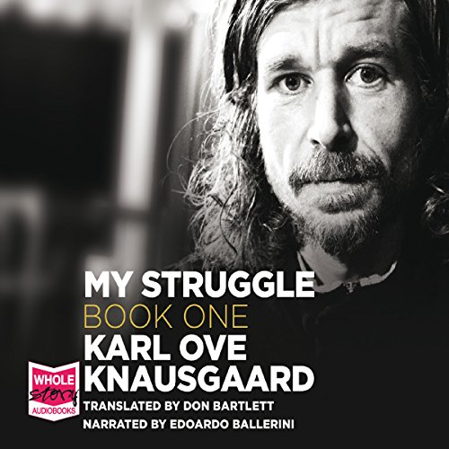 My Struggle Book 1     A Death in the Family              By:                                                                                                                                 Karl Ove Knausgaard                               Narrated by:                                                                                                                                 Edoardo Ballerini                      Length: 16 hrs and 9 mins     36 ratings     Overall 4.1