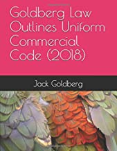 Goldberg Law Outlines Uniform Commercial Code (2018)