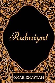 Rubaiyat: By Omar Khayyam - Illustrated