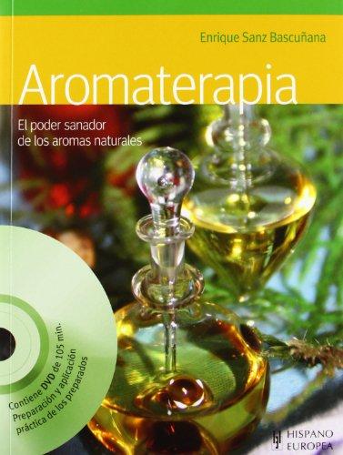 Aromaterapia (+DVD) (Salud & Bienestar)