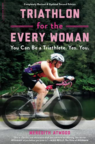 Compare Textbook Prices for Triathlon for the Every Woman  ISBN 9780738285436 by Atwood, Meredith