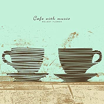 A cafe with music