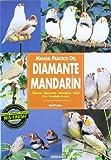 Manual práctico del diamante mandarín (Manuales prácticos)