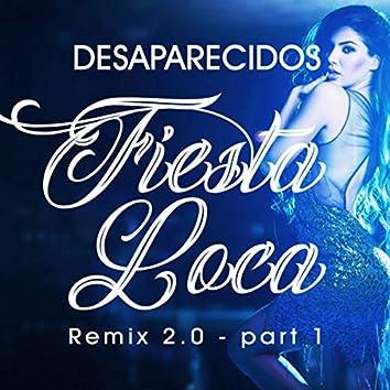 Fiesta Loca (Remix 2.0 - Part 1)