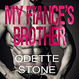 My Fiancé's Brother     The Navy SEAL Series, Book 1              By:                                                                                                                                 Odette Stone                               Narrated by:                                                                                                                                 Kate Richardson                      Length: 10 hrs and 2 mins     5 ratings     Overall 4.2