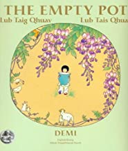 The Empty Pot: Lub Taig Qhuav/Lub Tais Qhuav (Lao Edition)