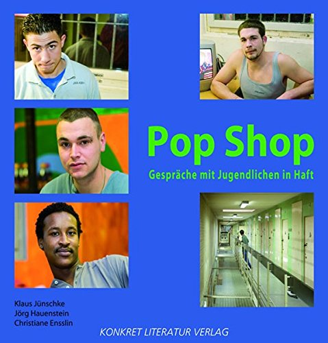 Pop Shop: Gespräche mit Jugendlichen in Haft
