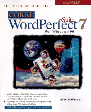 Official Guide to Corel WordPerfect 7 Suite for Windows 95