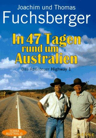 Joachim und Thomas Fuchsberger: In 47 Tagen rund um Australien.