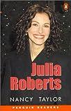 *JULIA ROBERTS                   PGRN ES (Penguin Readers, Easystarts)